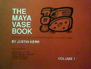 9780962420801: The Maya Vase Book: A Corpus of Rollout Photgraphs of Maya Vases (Maya Vase Book) Vol 1.