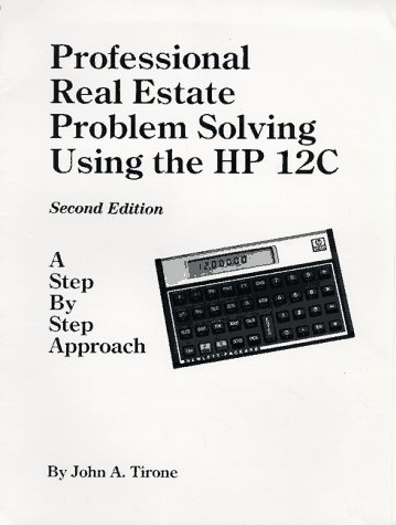 9780962423642: Professional Real Estate Problem Solving Using the HP 12C