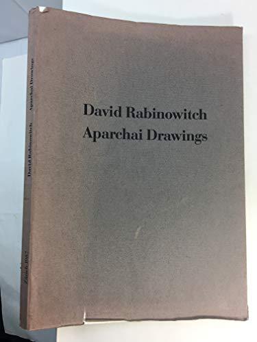 Aparchai Drawings 1985-86: Rabinowitch, David & Annemarie Verna Galerie Zurich
