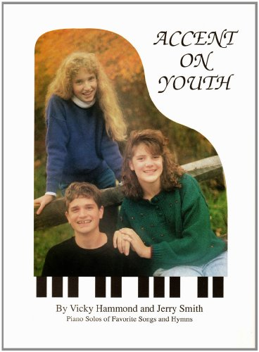 9780962426278: Accent on Youth: Piano Solos of Favorite Songs & Hymns