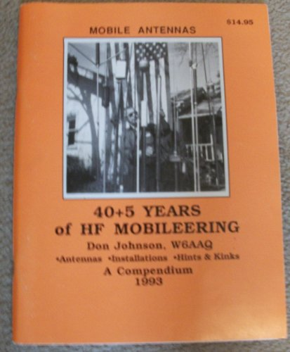 9780962426711: 40 + 5 years of HF mobileering: A compendium
