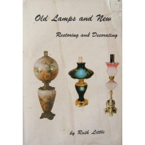 9780962429422: Old Lamps and New : Restoring and Decorating