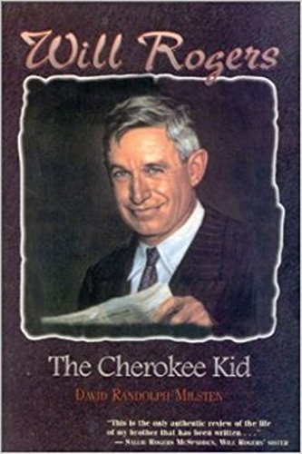 9780962429743: Will Rogers, the Cherokee Kid
