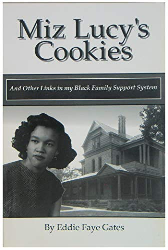 9780962429798: Miz Lucy's cookies: And other links in my Black family support system