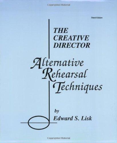 9780962430800: The Creative Director: Alternative Rehearsal Techniques
