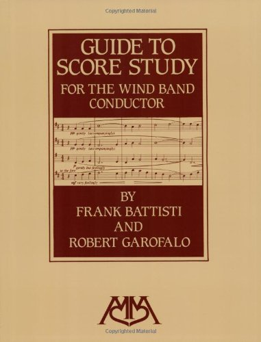 9780962430862: Guide to Score Study for the Wind Band Conductor