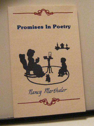 Promises in Poetry/Abridged Edition: Marthaler, Nancy