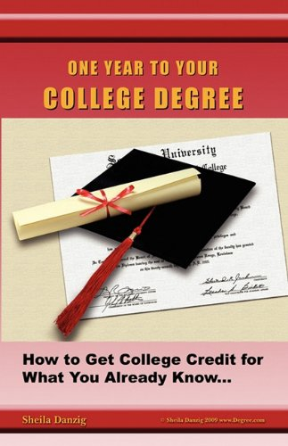 One Year to Your College Degree: Sheila Danzig