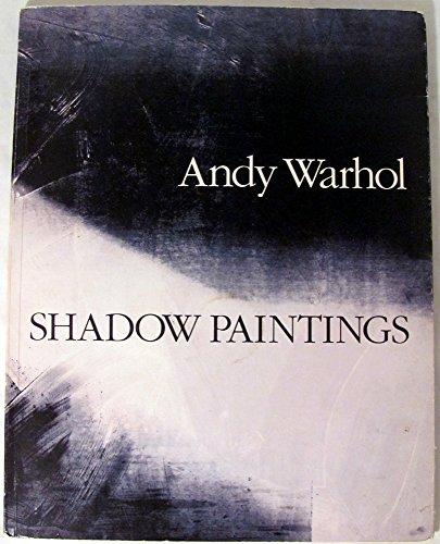 9780962434723: Andy Warhol: Shadow Paintings, November, 1989