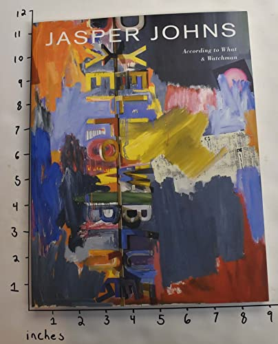 9780962434792: Jasper Johns: According to What and Watchman