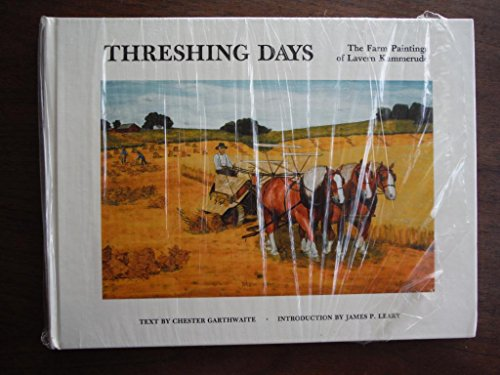 9780962436918: Threshing Days: The Farm Paintings of Lavern Kammerude