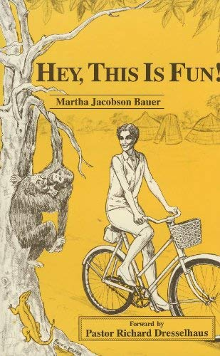 Hey, this is fun!: Bauer, Martha Jacobson