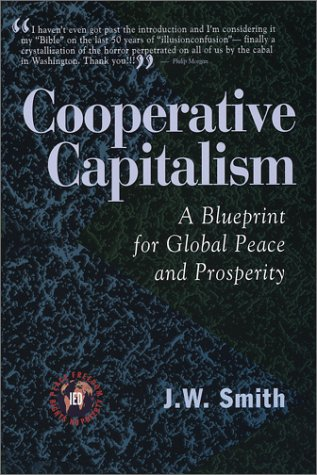9780962442391: Cooperative Capitalism: A Blueprint for Global Peace and Prosperity