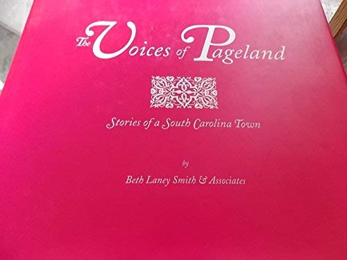 9780962448898: The Voices of Pageland: Stories of a South Carolina Town