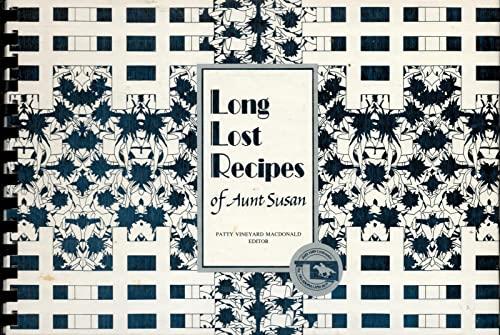 Long Lost Recipes of Aunt Susan: Edna Vance Adams Mueller