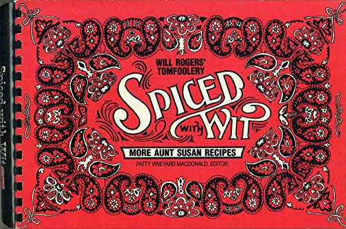 Spiced With Wit: More Aunt Susan Recipes: MacDonald, Patty Vineyard