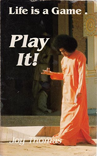 9780962449406: Life Is a Game, Play It!