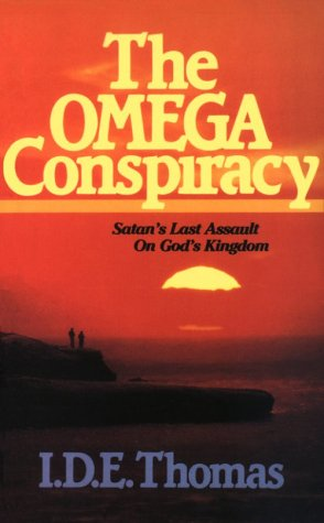 9780962451744: Omega Conspiracy: Satan's Last Assault on God's Kingdom
