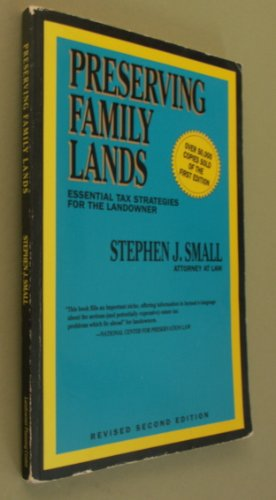 9780962455711: Preserving Family Lands:Essential Tax Strategies for the Landowner