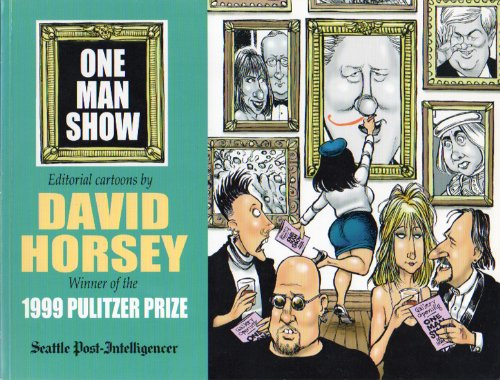 One Man Show: Editorial Cartoons (SIGNED)