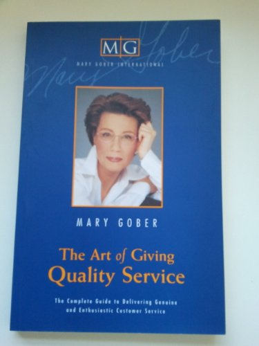 9780962456305: The Art of Giving Quality Service