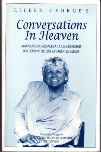 9780962458828: Conversations in Heaven: And Prophetic Messages