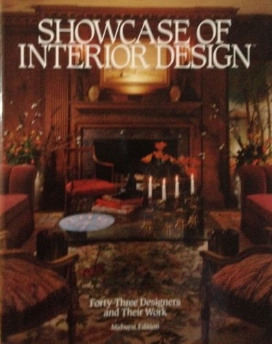 Showcase of Interior Design: Forty-Three Designers and: AVES, JOHN C.