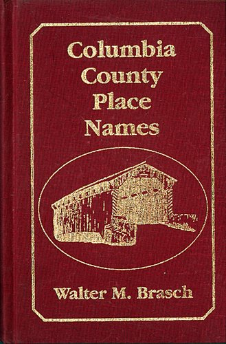 9780962461354: Columbia County Place-Name