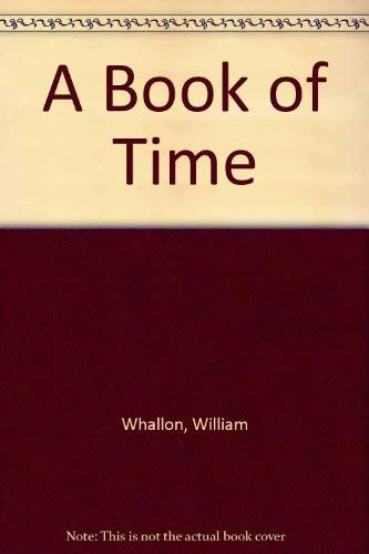 9780962463129: A Book of Time