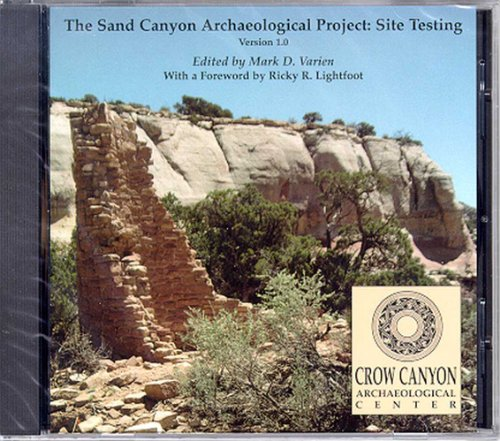 The Sand Canyon Archaeological Project: Site Testing