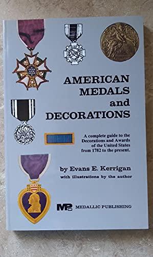 American Medals and Decorations: Evans E. Kerrigan