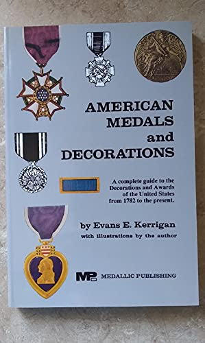 American Medals & Decorations: Kerrigan, Evans E,