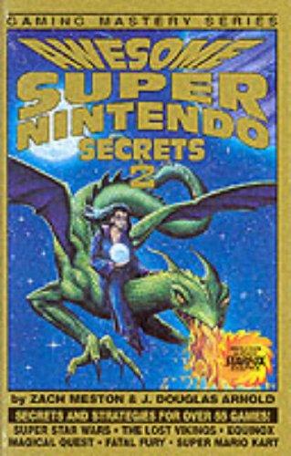 9780962467677: Awesome Super Nintendo Secrets 2 (Gaming Mastery) (v. 2)
