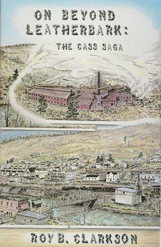 9780962470905: On Beyond Leatherbark: The Cass Saga