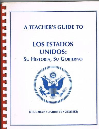 9780962472350: Los Estados Unidos: Su Historia, Su Gobierno