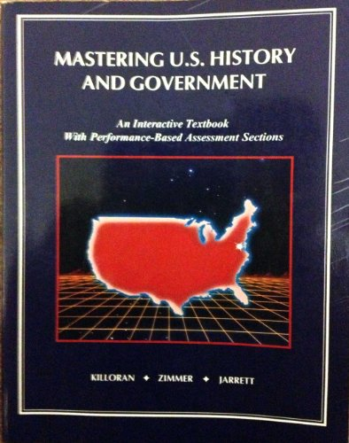 9780962472398: Mastering U. S. History & Government: An Interactive Textbook
