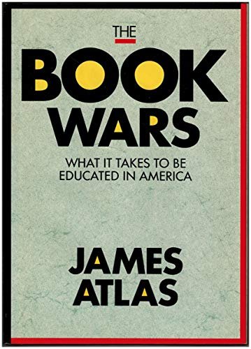 9780962474538: The Book Wars : What It Takes to Be Educated in America (EDUCATION, POLITICS)
