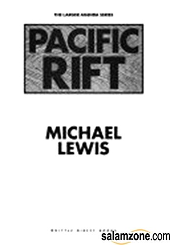 Pacific Rift: Adventures in the Fault Zone Between the U. S. and Japan (Larger Agenda Ser.)