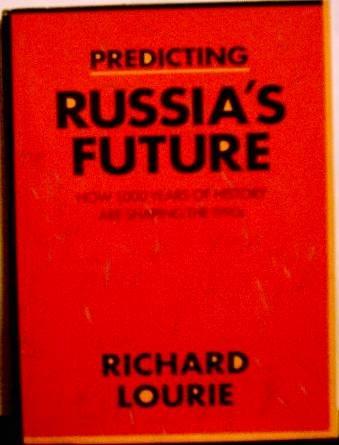 9780962474590: Predicting Russia's Future (The Larger Agenda Series, 1046-364x)