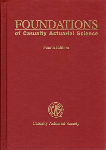 9780962476228: Foundations of Casualty Actuarial Science