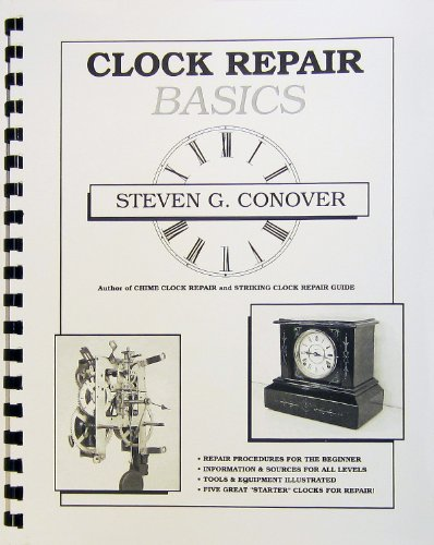 9780962476655: Clock Repair Basics