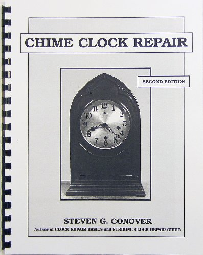 Chime Clock Repair: Steven G. Conover