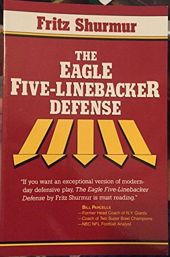 The Eagle Five-Linebacker Defense: Shurmur, Fritz