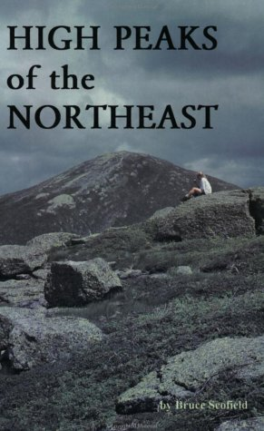 9780962480140: High Peaks of the Northeast: A Peakbagger's Directory and Resource Guide to the Highest Summits in the Northeastern United States