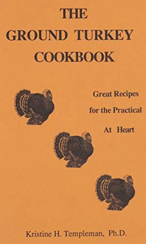 9780962482809: The Ground Turkey Cookbook