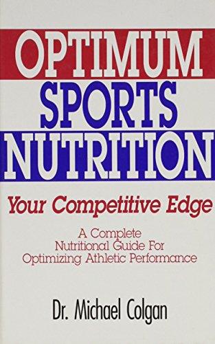 9780962484049: Optimum sports nutrition: Your competitive edge