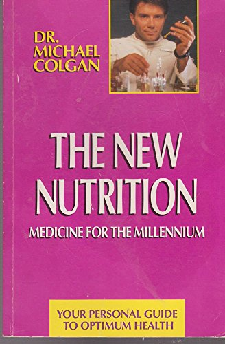 9780962484070: The New Nutrition: Medicine for the Millenium : Your Personal Guide to Optimum Health