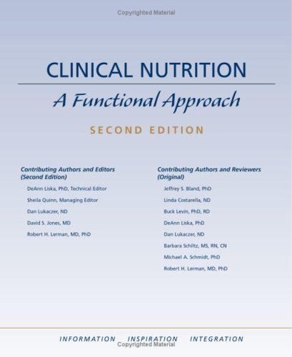 Clinical Nutrition: A Functional Approach (0962485918) by Bland, Jeffrey S.