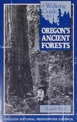 9780962487798: A Walking Guide to Oregon's Ancient Forest