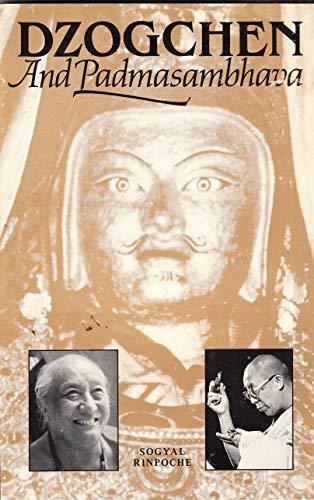 Dzogchen and Padmasambhava: Sogyal Rinpoche